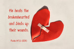 Healer of Broken Hearts - Psalm 147:3 Scripture Art